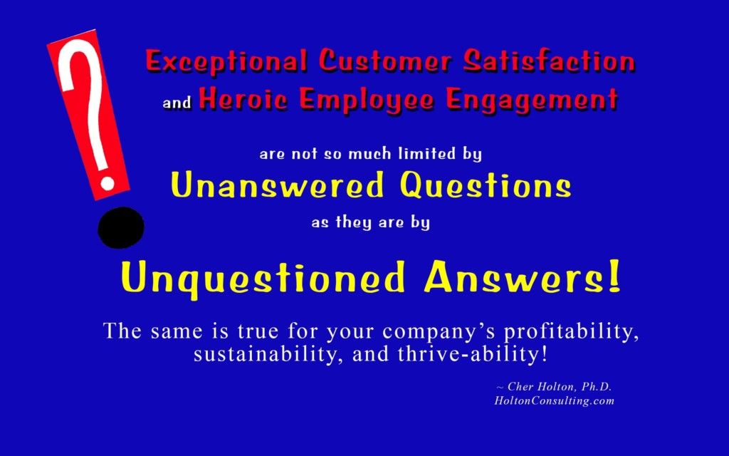 Unquestioned Answers-Quote
